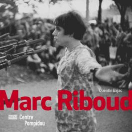 Marc Riboud Quentin Bajac Centre Pompidou 2013
