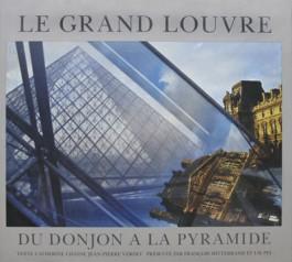 Marc Riboud le Grand Louvre du donjon à la pyramide François Mitterrand I.M. Pei Jean-Pierre Verdet Catherine Chaine Hatier 1989