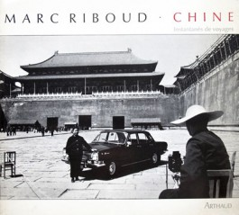 Marc Riboud Instantanés de voyage Chine Arthaud 1980